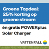 1 jaar energie van Vattenfall met 25% korting op stroom en gratis Solar Charger