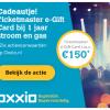 Gratis TicketMaster cadeaubon t.w.v. €150,- bij 1 jaar Oxxio